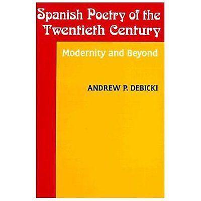 Studies in Romance Languages: Spanish Poetry of the Twentiet