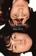 The Beatles : The Biography by Bob Spitz (2005, Hardcover) *Low S&H/Dust Jacket*