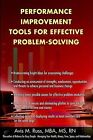 Performance Improvement Tools for Effective Problem-Solving by Avis M Russ (Paperback, 2003)