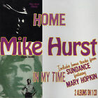 Home/In My Time by Mike Hurst (CD, Nov-2001, Angel Air Records)