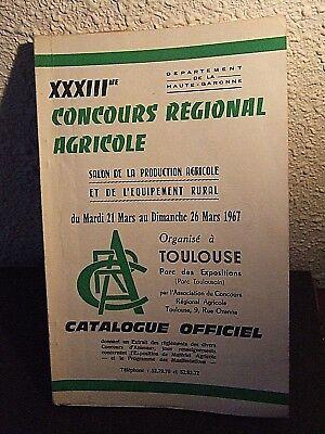 mars 1967 Manuels, Revues, Catalogues Catalogue Officiel Du Xxxiii è Concours Regional Agricole à Toulouse