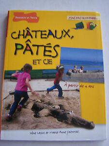 LIVRE-ENFANTS-CHATEAUX-PATES-ET-CIE-A-PARTIR-DE-4-ANS-TRES-BON-ETAT