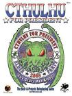 Cthulhu for President by C O'Neill, D Landis (Paperback / softback, 2004)