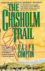 The Chisholm Trail by Ralph Compton (Paperback, 1994)