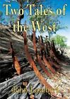 Two Tales of the West by John Lambert (Paperback / softback, 2013)