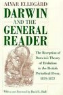 Darwin and the General Reader: The Reception of Darwin's Theory of Evolution in the British Periodical Press, 1859-72 by Alvar Ellegard (Paperback, 1990)