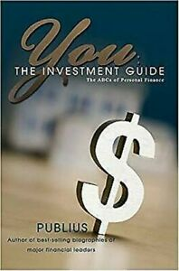 You-The-Investissement-Guide-The-Abc-de-Personal-Finance-par-Publius