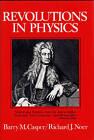 Revolutions in Physics by Barry M. Casper, Richard G. Noer (Hardback, 1972)