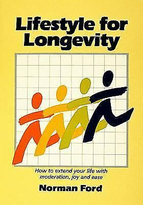 Lifestyle for Longevity, Paperback by Ford, Norman D., Like New Used, Free sh...