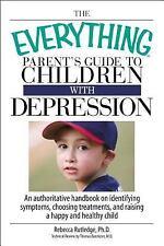 Children with Depression : An Authoritative Handbook on Identifying Symptoms,...