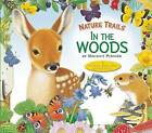 Nature Trails: In the Woods by Maurice Pledger (Hardback, 2013)