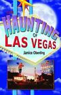 The Haunting of Las Vegas by Janice Oberding (2008, Paperback)
