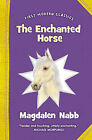 The Enchanted Horse by Magdalen Nabb (Paperback, 2009)