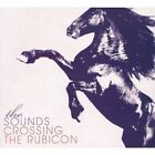 Crossing The Rubicon 0890264092022 by Sounds CD
