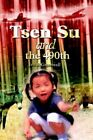 Tsen SU and The 490th 9780595374724 by Ivo R. Greenwell Book