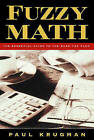 Fuzzy Math: The Essential Guide to the Bush Tax Plan by University Paul Krugman (Paperback / softback, 2010)