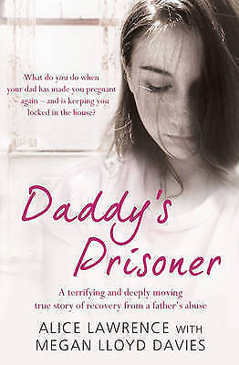 1 of 1 - Daddy's Prisoner by Megan Lloyd-Davies, Alice Lawrence (Paperback)