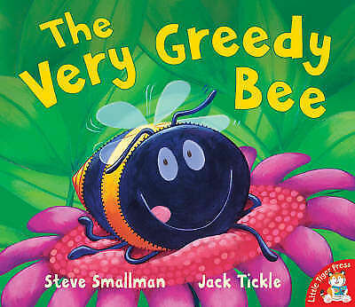 1 of 1 - The Very Greedy Bee by Steve Smallman (Paperback, 2008)