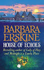House of Echoes by Barbara Erskine (Hardback, 1996)