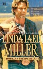 The Montana Creeds: Montana Creeds - Dylan 2 by Linda Lael Miller (2009, Paperback)