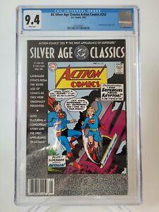 DC SILVER AGE CLASSICS ACTION COMICS #252 CGC 9.4 GRADED REPRINT 1ST SUPERGIRL!