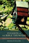 Invasion Bible Thumpers Tales North Woods Other Places by Maguire Skookum