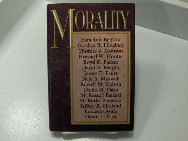 MORALITY Short Sermons Given by Leaders of the Mormon LDS Church on Morality
