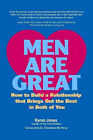 Men are Great: How to Build a Relationship That Brings Out the Best in Both of You by Karen Jones (Paperback, 2007)