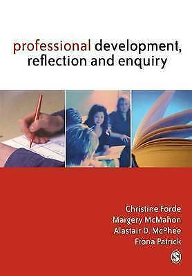 """1 of 1 - """"VERY GOOD"""" Professional Development, Reflection and Enquiry, Margery McMahon, A"""