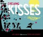 Catching Kisses by Amy Gibson (Hardback, 2014)
