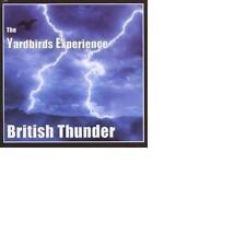 THE YARDBIRDS EXPERIENCE: British thunder (1996); Jim McCarty, Noel Redding Neu