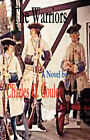 The Warriors by Charles O Goulet (Paperback / softback, 2007)