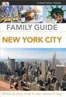 DK Eyewitness Travel Family Guide: New York City by DK Publishing (Dorling Kindersley) (Paperback / softback, 2014)