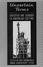Uncertain Terms : Negotiating Gender in American Culture (1992, Paperback,...