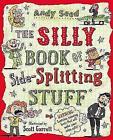 The Silly Book of Side-Splitting Stuff von Andy Seed (2014, Taschenbuch)