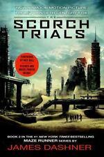 The Scorch Trials Movie Tie-in Edition (Maze Runner, Book Two) (The Maze Runner