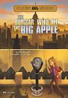 The Burglar Who Bit the Big Apple by Steve Brezenoff (Hardback, 2010)