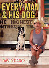 Every Man and His Dog by David Darcy (Hardback, 2013)