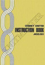 Instruction Manual 150 Chunky Knitmaster Knitting Machine