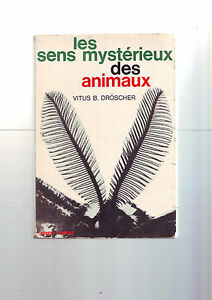 les-sens-mysterieux-des-animaux-vitus-B-Droscher