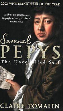 Samuel Pepys: The Unequalled Self de Claire Tomalin | Livre | état bon