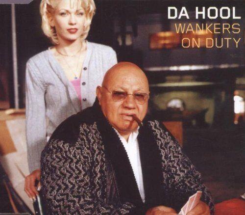 Da Hool | Single-CD | Wankers on duty (1999)