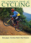 The Complete Book of Cycling by Paul Vincent, Carlton Reid, Dan Joyce (Paperback, 2000)
