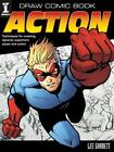 Draw Comic Book Action by Lee Garbett (2010, Paperback)