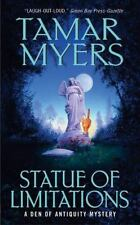 Den of Antiquity: Statue of Limitations 6 by Tamar Myers (2004, Paperback)
