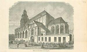 Eglise-Notre-Dame-de-la-Chapelle-Kapellekerk-Bruxelles-GRAVURE-OLD-PRINT-1880