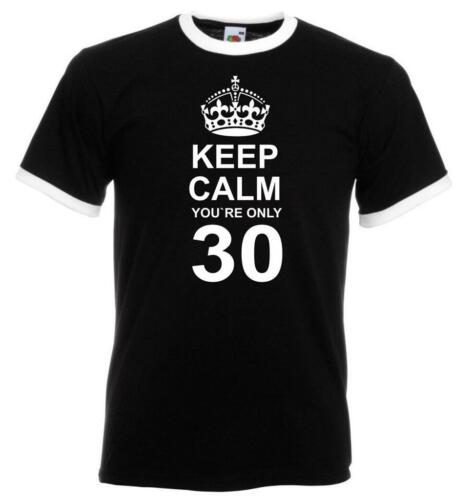 18th to 80th Birthday Gift Present Keep Calm Only Contrast Mens Ringer T Shirt