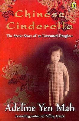1 of 1 - Chinese Cinderella: The Secret Story of an Unwanted Daughter by Adeline Yen Mah…