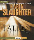 Fallen by Karin Slaughter (CD-Audio, 2011)