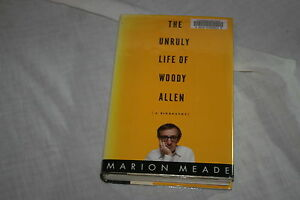 The-Unruly-Life-of-Woody-Allen-by-Marion-Meade-2000-Hardcover